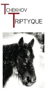 Tchekhov Triptych 27 Janvier 2011A